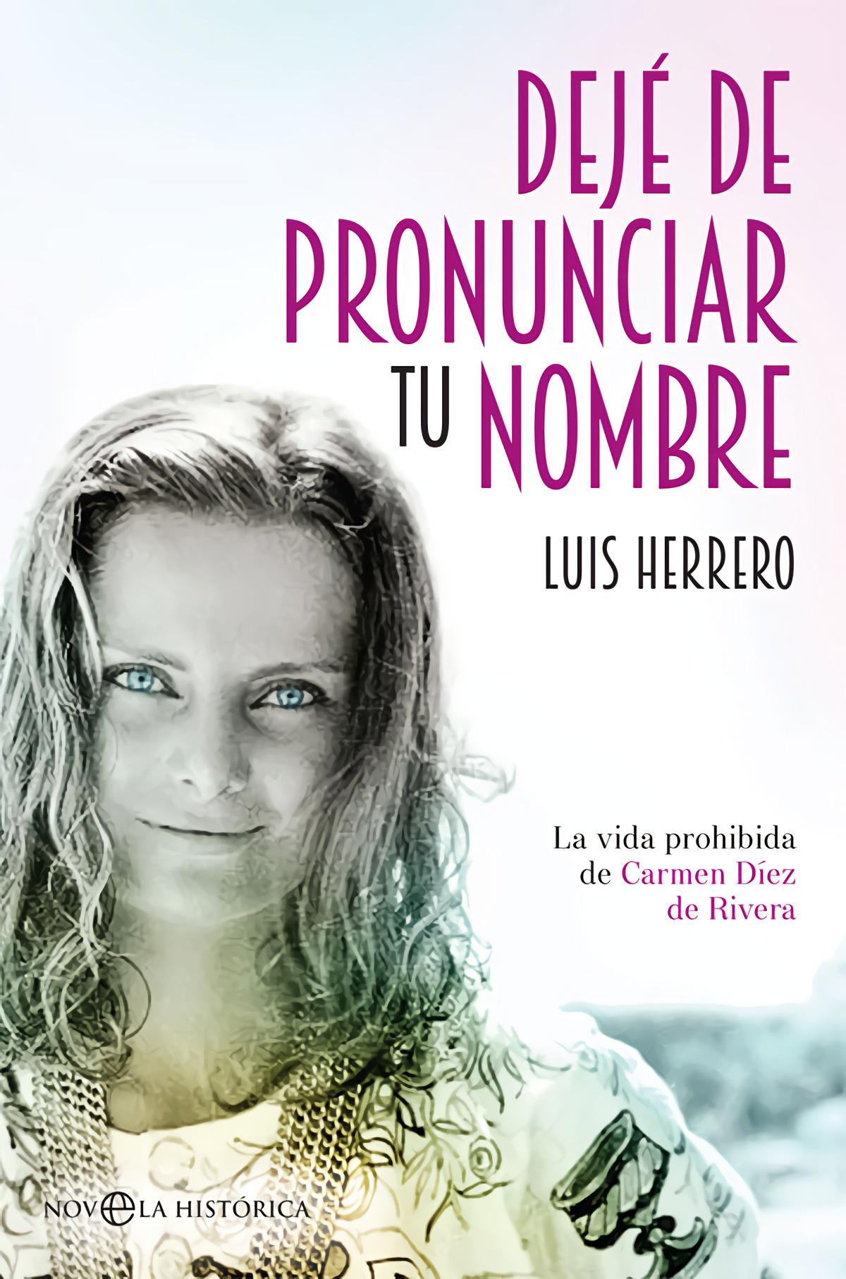 9788491641001 - Herrero, Luis: Deje de pronunciar tu nombre - Libro