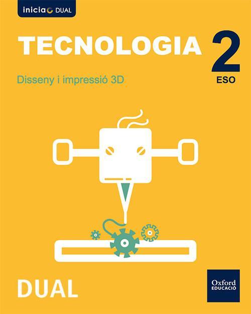 val).(16).tecnologia 2º-3ºeso diseÑo 3d (inicia) dual - Moreno Márquez, Jesús