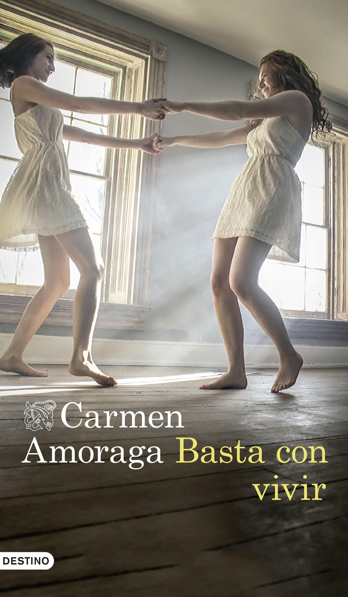 Basta con vivir - Amoraga, Carmen