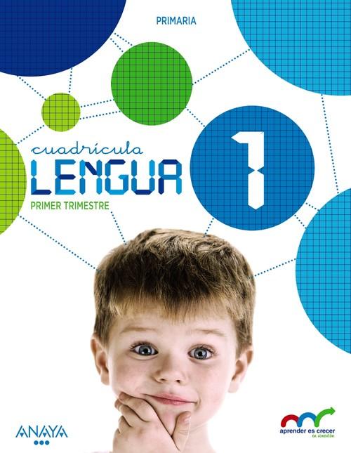 c.l).(15).lengua 1ºprim *cuadricula*.(aprender es crecer) aprender es crecer conexion