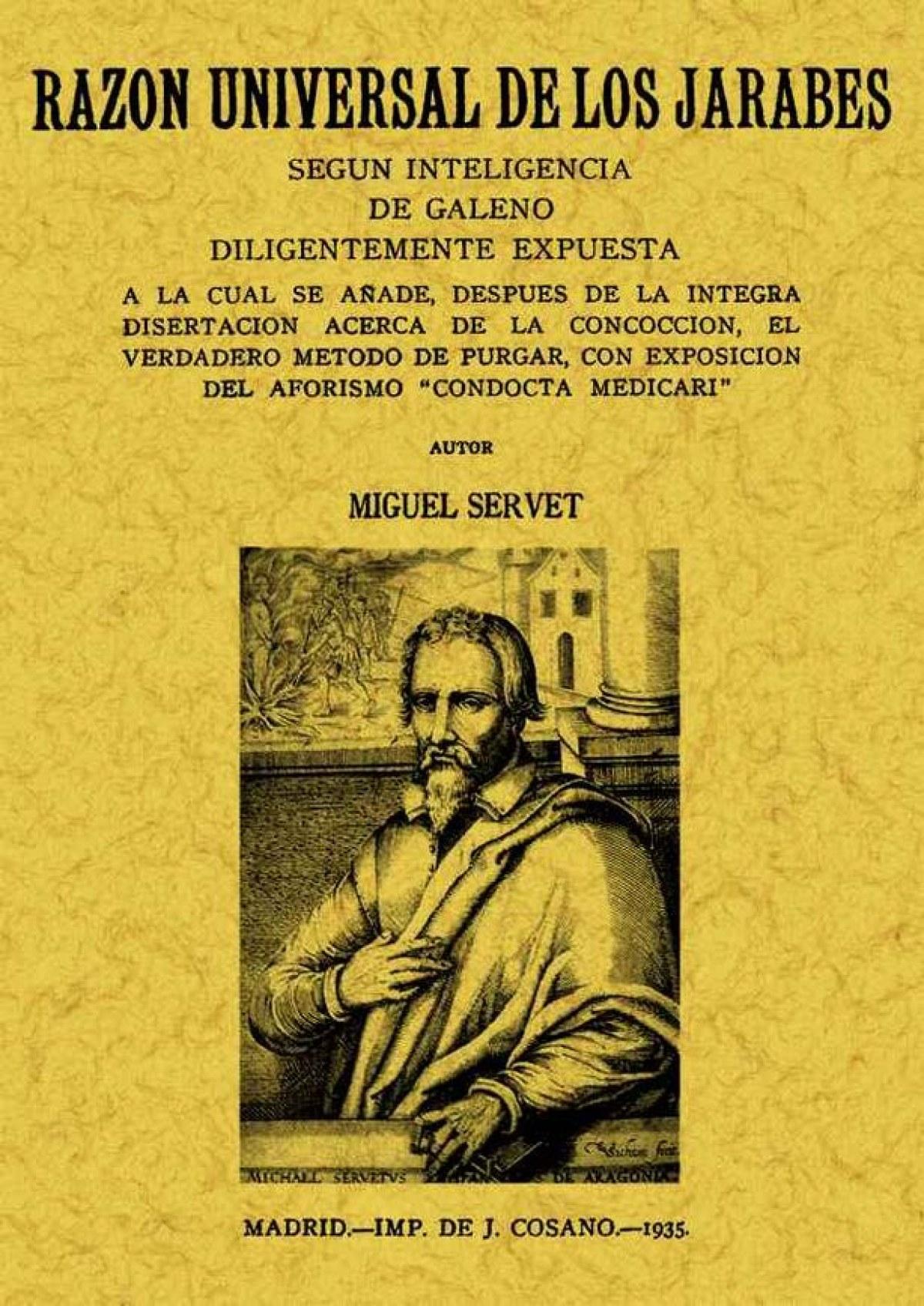 Razón universal de los jarabes según inteligencia Galeano - Servet, Miguel