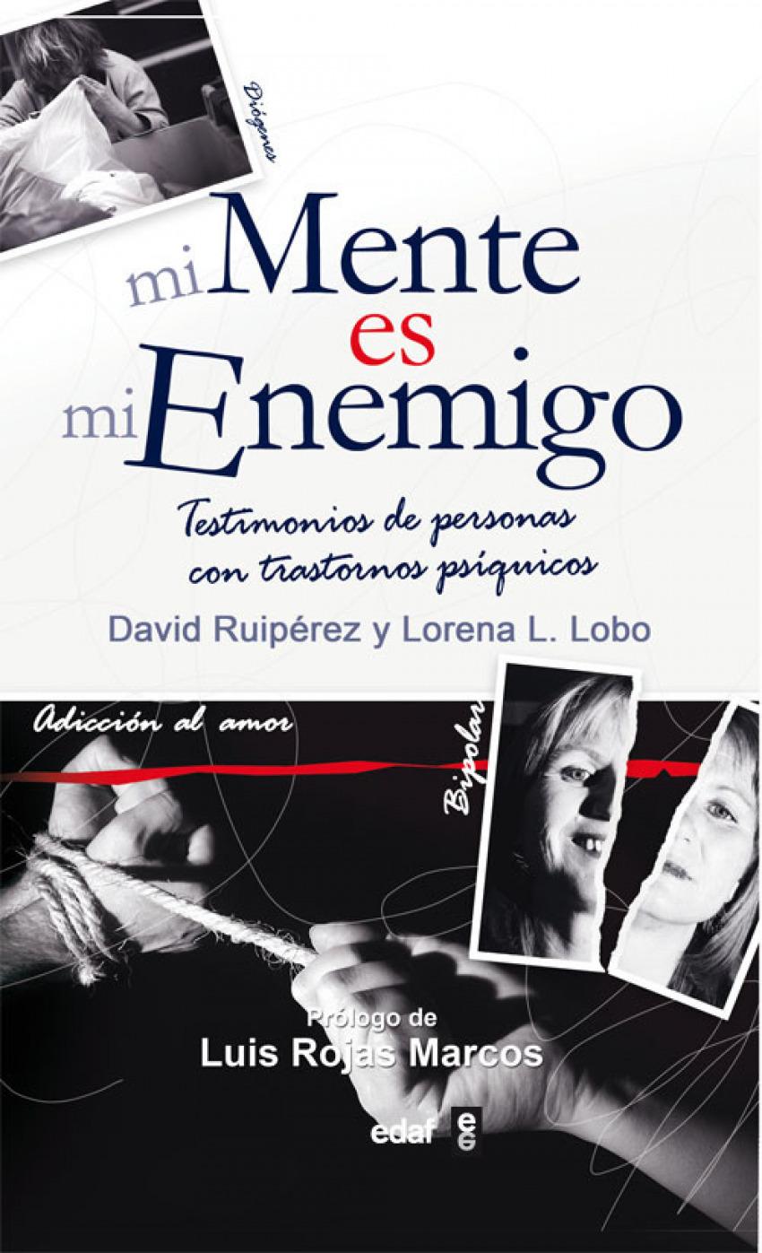 Mi mente es mi enemigo - Ruipérez Serrano, David/López Lobo, Lorena