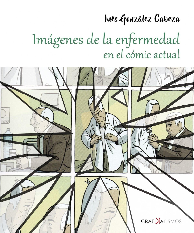 Imgenes de la enfermedad en el c¢mic actual - González Cabeza, Inés