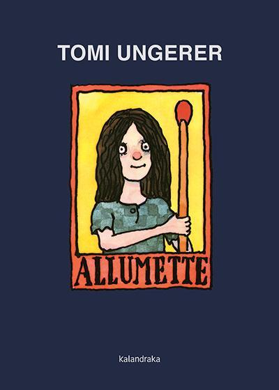 Allumette (portugues) - Ungerer Tom