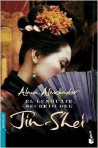 El lenguaje secreto del jin-shei - Alma Alexander