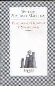Diez grandes novelas y sus autores - Maugham, William Somerset