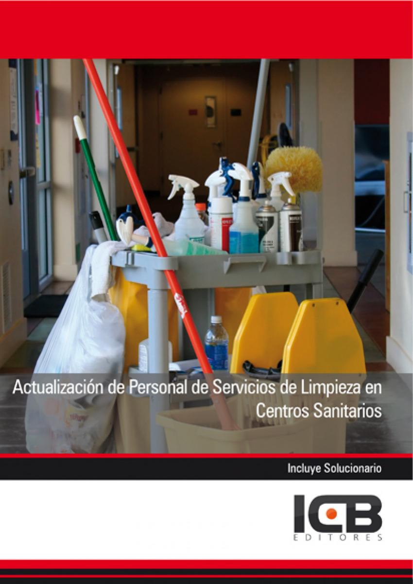 Actualización de Personal de Servicios de Limpieza en Centro - Vv.Aa.