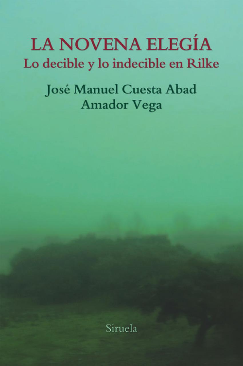 LA NOVENA ELEGÍA Lo decible y lo indecible en Rilke - Vv.Aa.