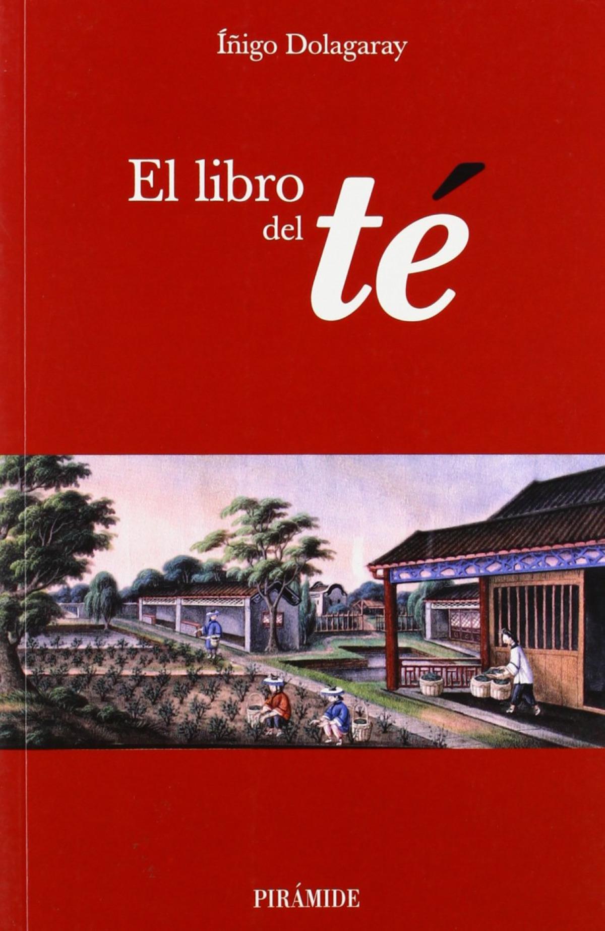 El libro del té - Dolagaray Clerc de la Salle, Íñigo