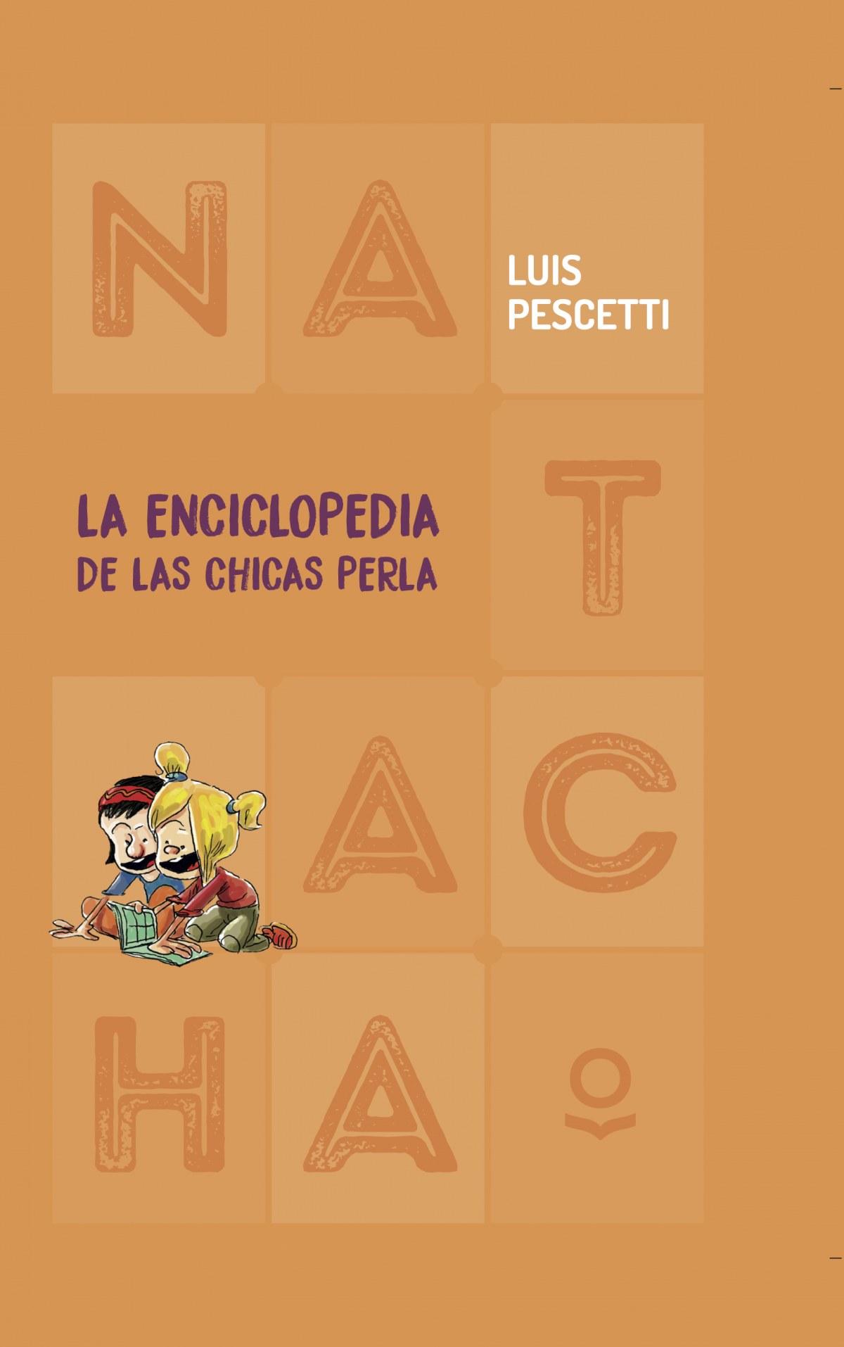 La enciclopedia de las chicas perla - María Pescetti, Luis