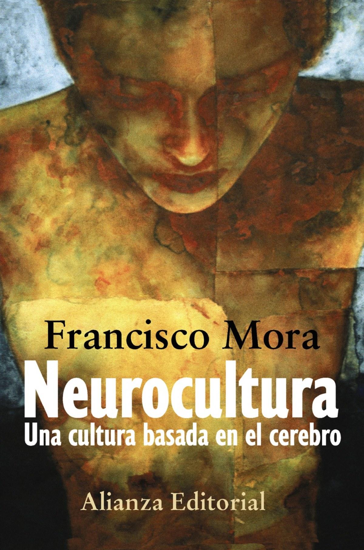 Neurocultura Una cultura basada en el cerebro - Mora, Francisco