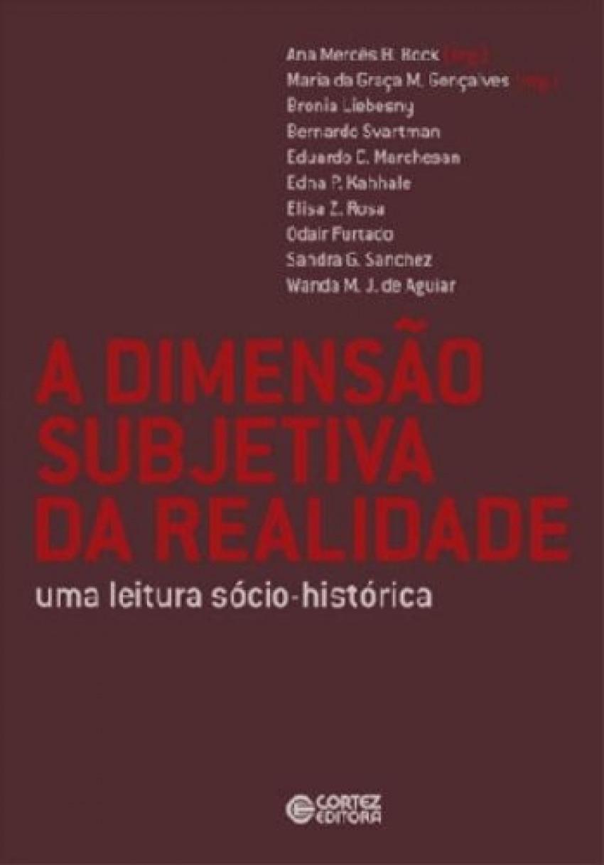 A dimensão subjetiva da realidade: uma leitura socio-históri - Ana Mercês Bahia Bock