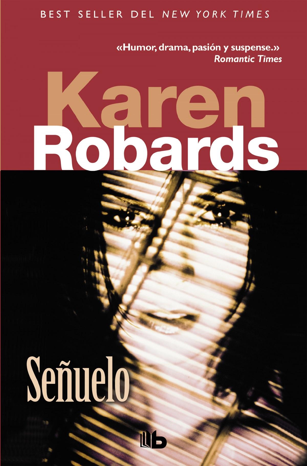 Señuelo - Robards, Karen
