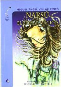 Narsu y el collar magico - Villar Pinto, Miguel Aangel