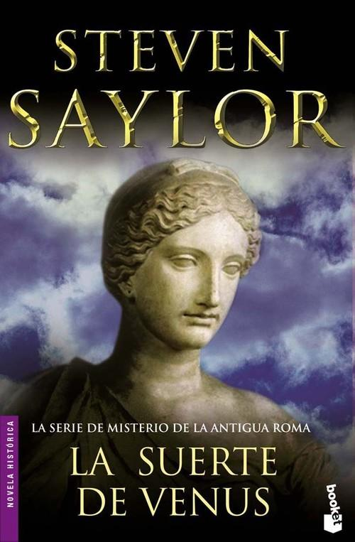 La suerte de Venus - Steven Saylor