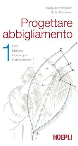 1.Progettare abbigliamento - Giulio, Palmisano