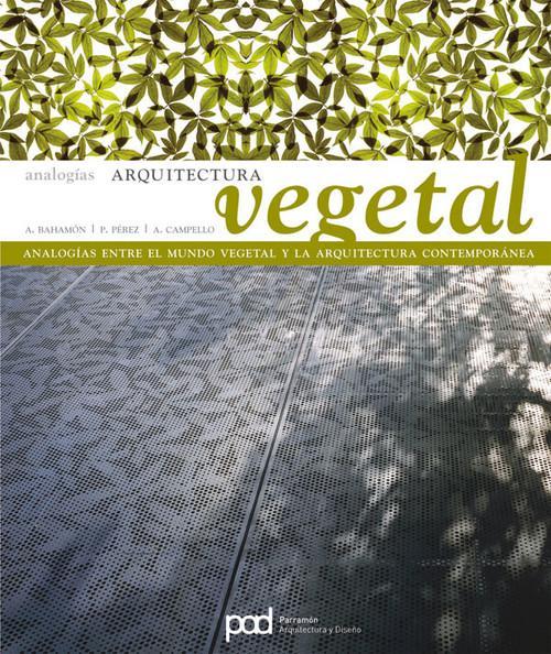 Arquitectura vegetal analogias - Perez Rumpler, Patricia/CaÑizares, Ana/B