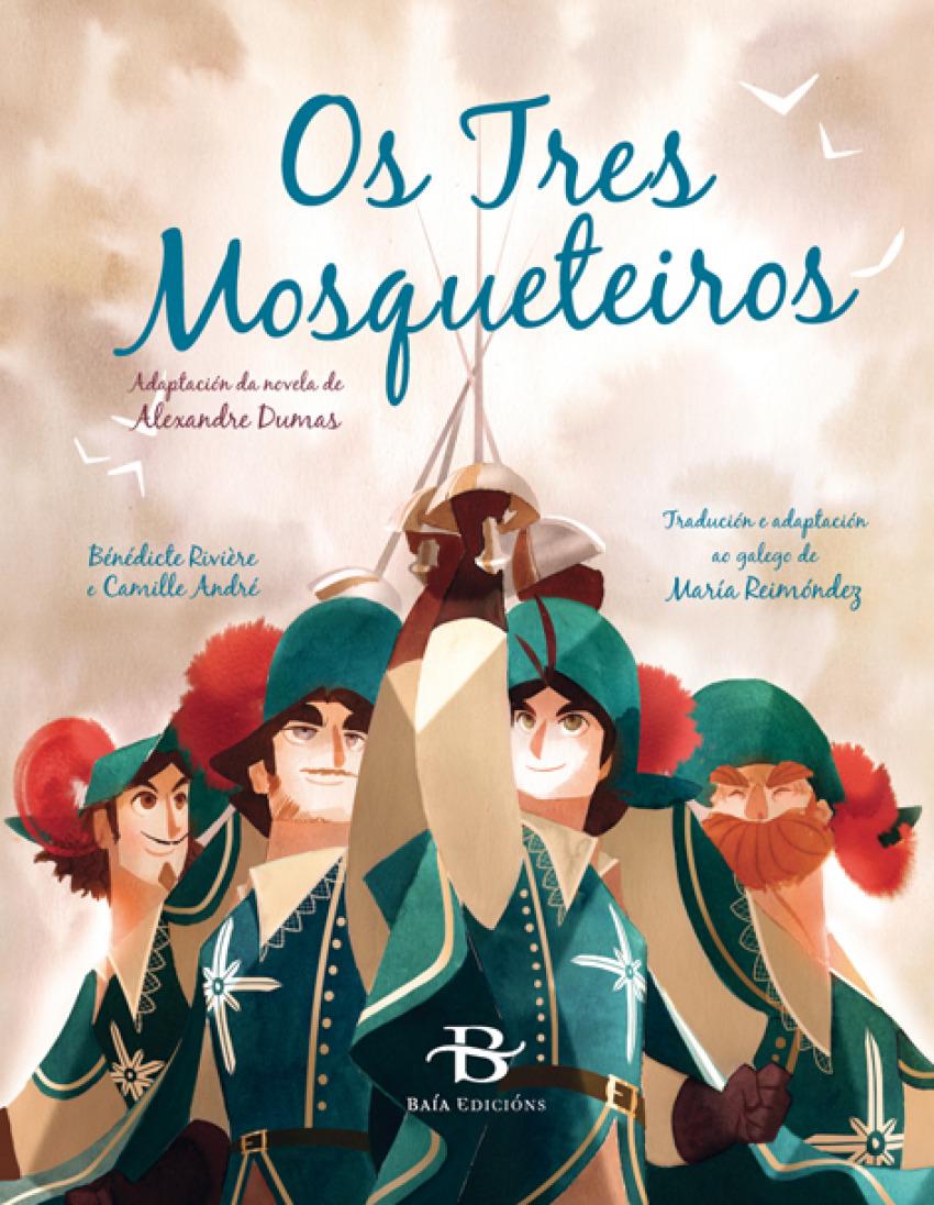 Os tres mosqueteiros - Dumas, Alexandre