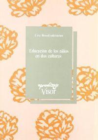Educacion de los niÑos en dos culturas - Bronfenbrenner, Urie