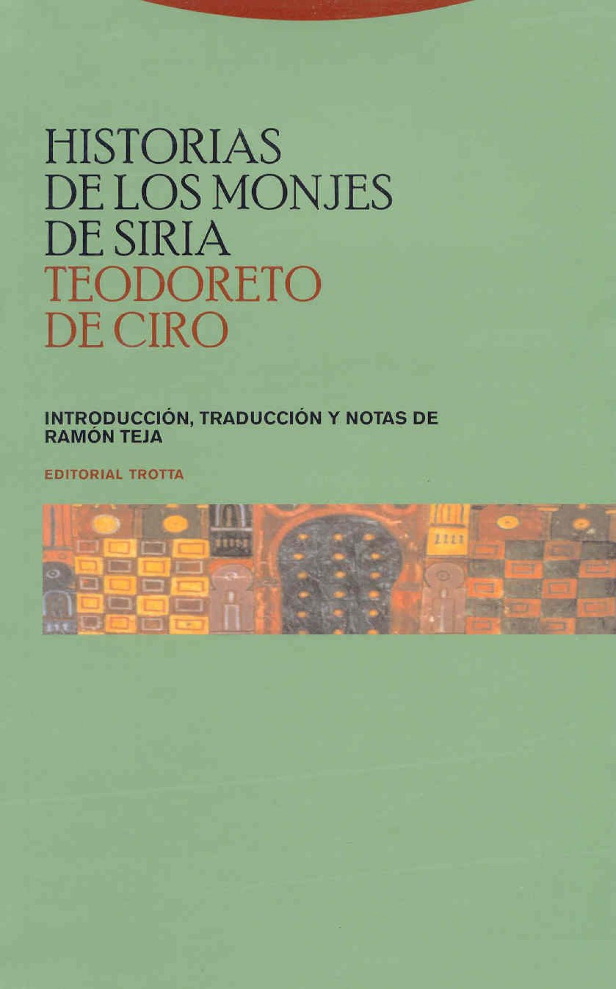 Historias de los monjes de Siria - Teodoreto de Ciro