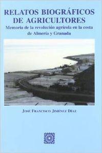 Relatos biograficos de agricultores - Jiménez Díaz, José Francisco