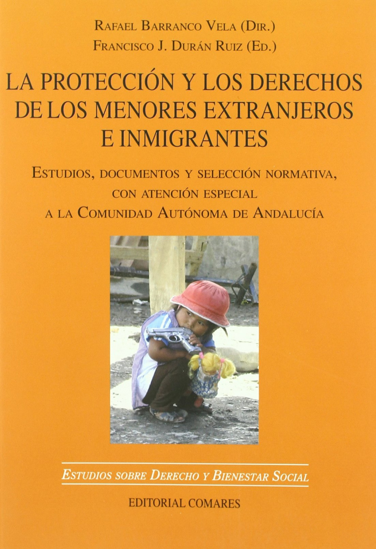 La proteccion y los derechos de los menores extranjeros e inmigrantes - Barranco Vela, Rafael