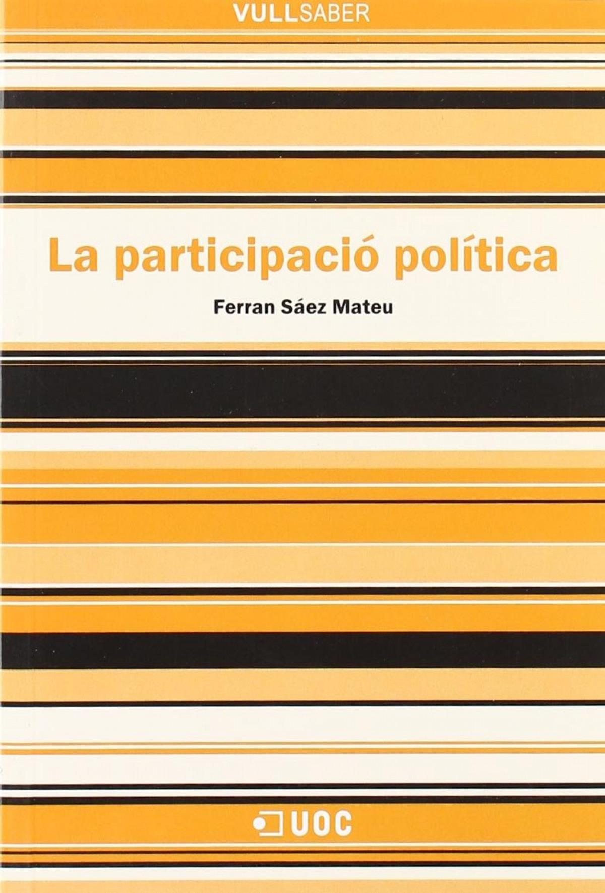 La participació política - Sáez Mateu, Ferran