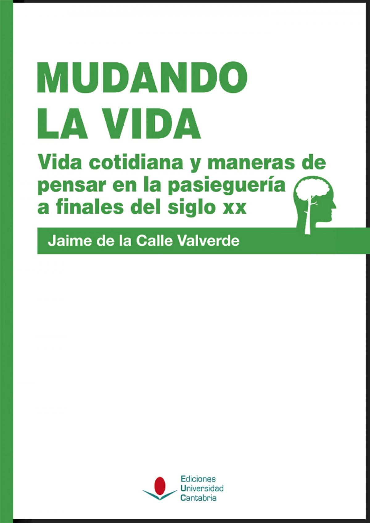 Mudando la vida - De La Calle Valverde, Jaime