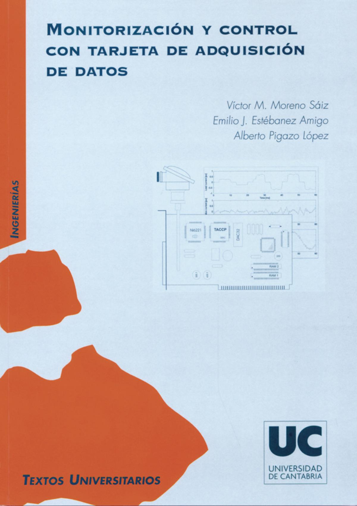 Monitorización y control con tarjeta de adquisición de datos - Moreno Sáiz, Víctor M./Estébanez Amigo,