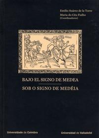 Bajo El Signo De Medea / Sob O Signo De Medéia - Suarez De La Torre, Emilio/Fialho , Maria Do Céu