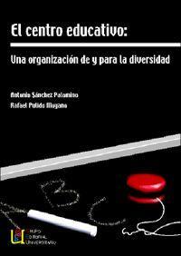 El centro educativo - Sánchez Palomino, Antonio