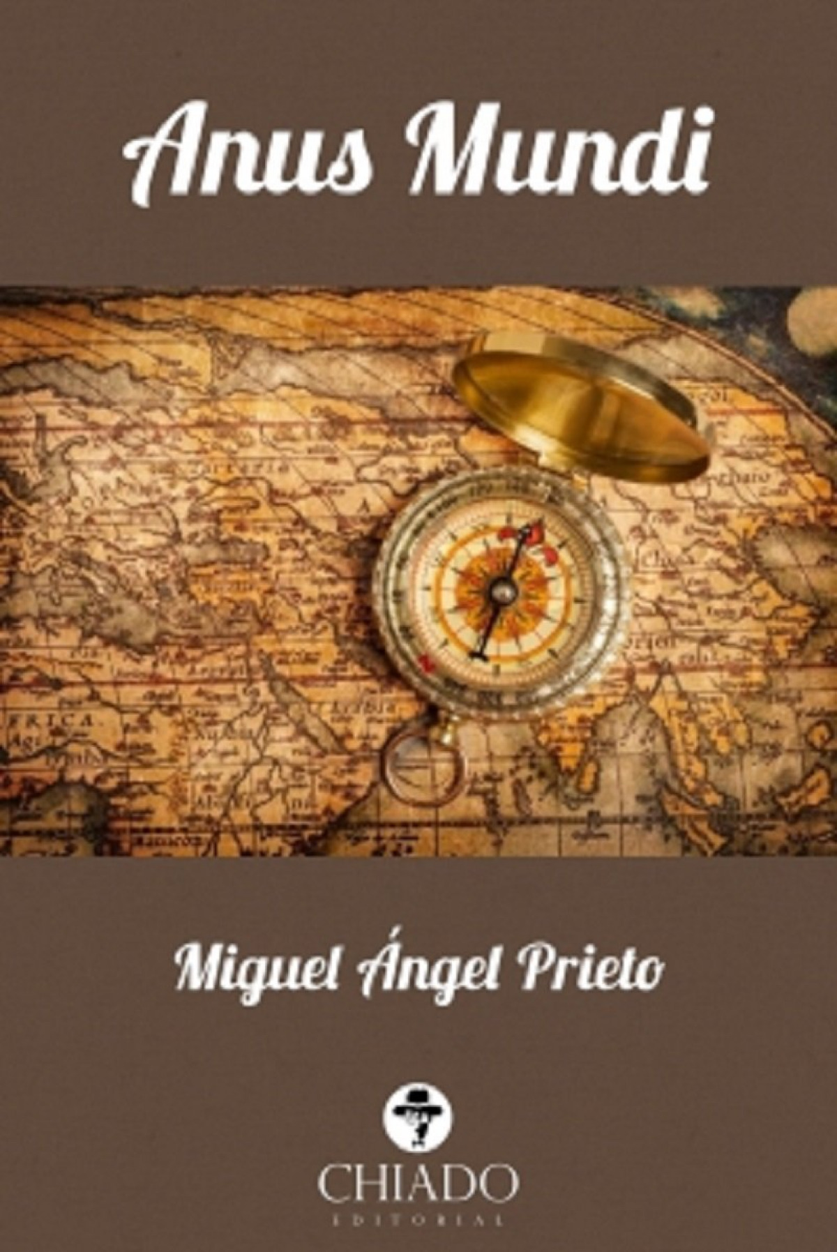 Anus mundi - Prieto, Miguel Angel