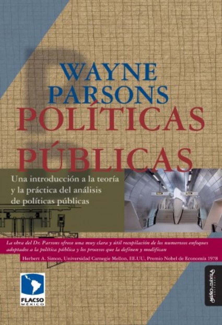 Politicas publicas. una introduccion a la teoria y la practi - Wayne Parsons