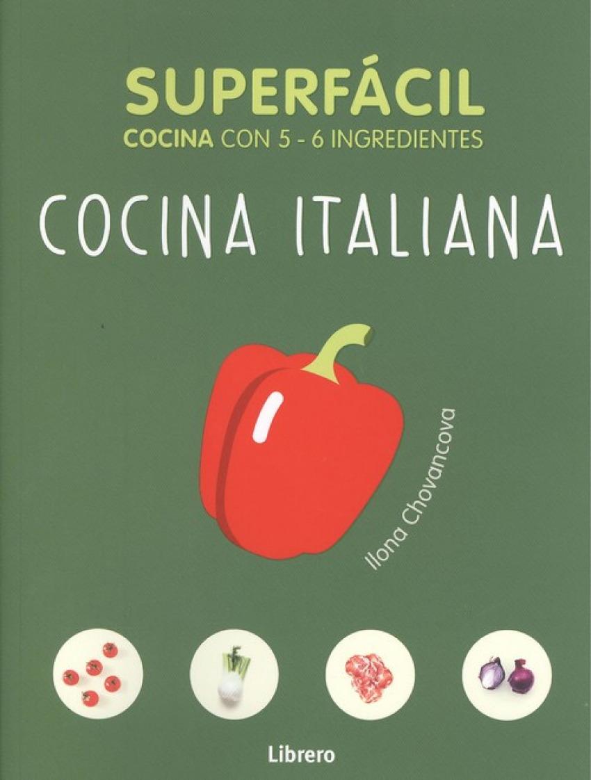 COCINA ITALIANA Cocina con 5-6 ingredientes - Souksisavanh, Orathay