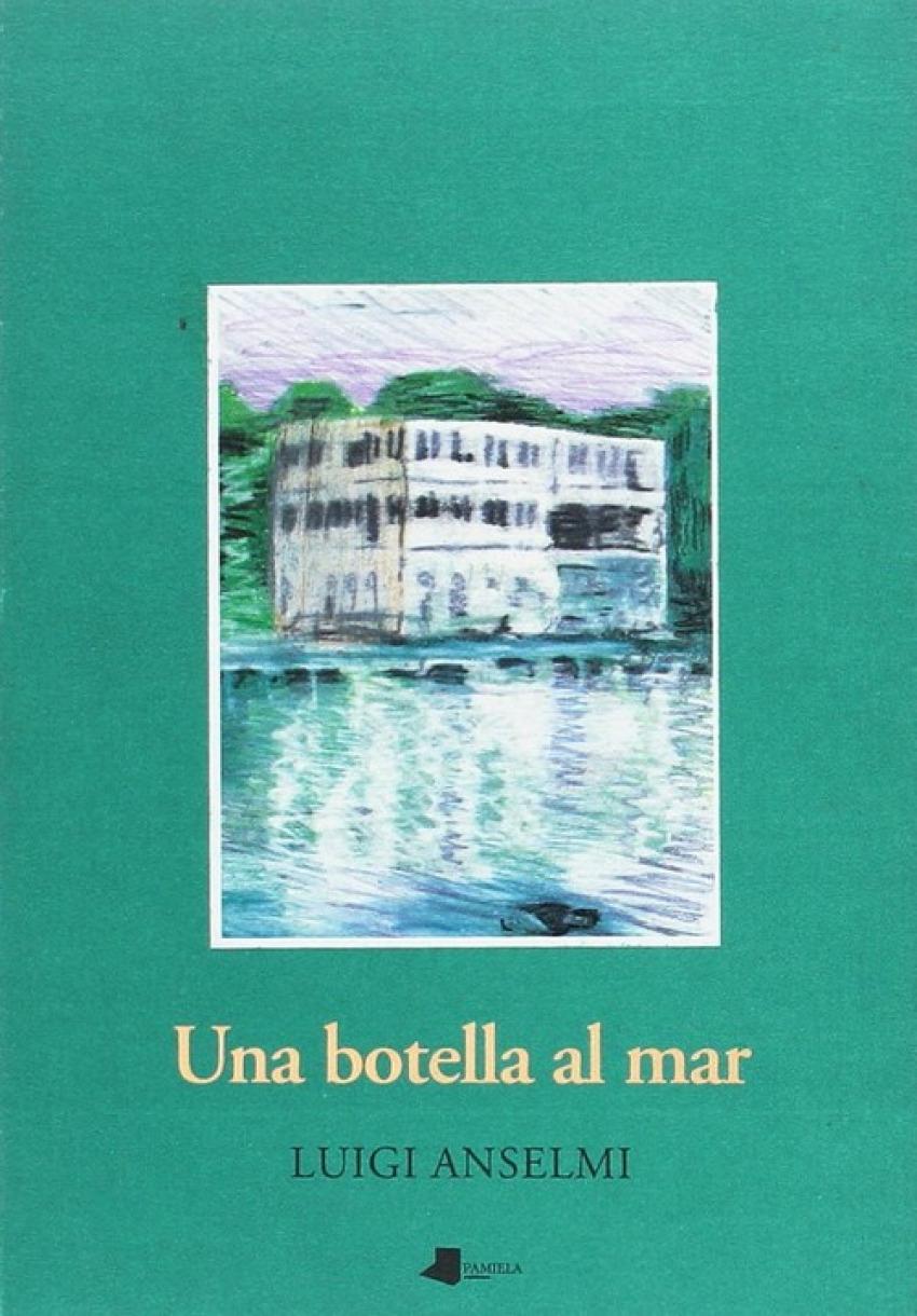 28.una botella al mar - Anselmi, Luigi