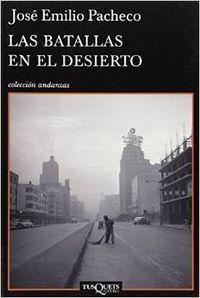 Las batallas en el desierto - Pacheco Berny, José Emilio