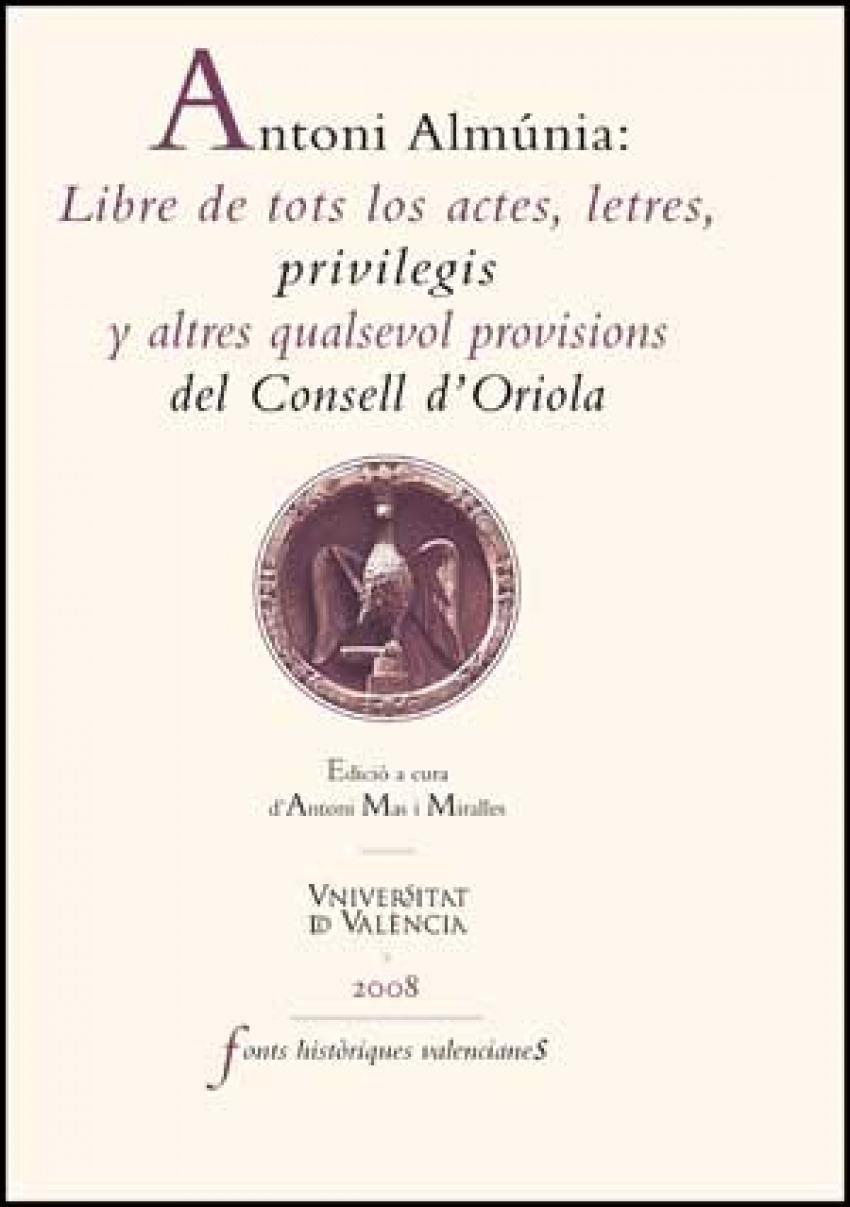 Antoni almunia:libre de tots los actes,letres - Antoni Mas I Miralles