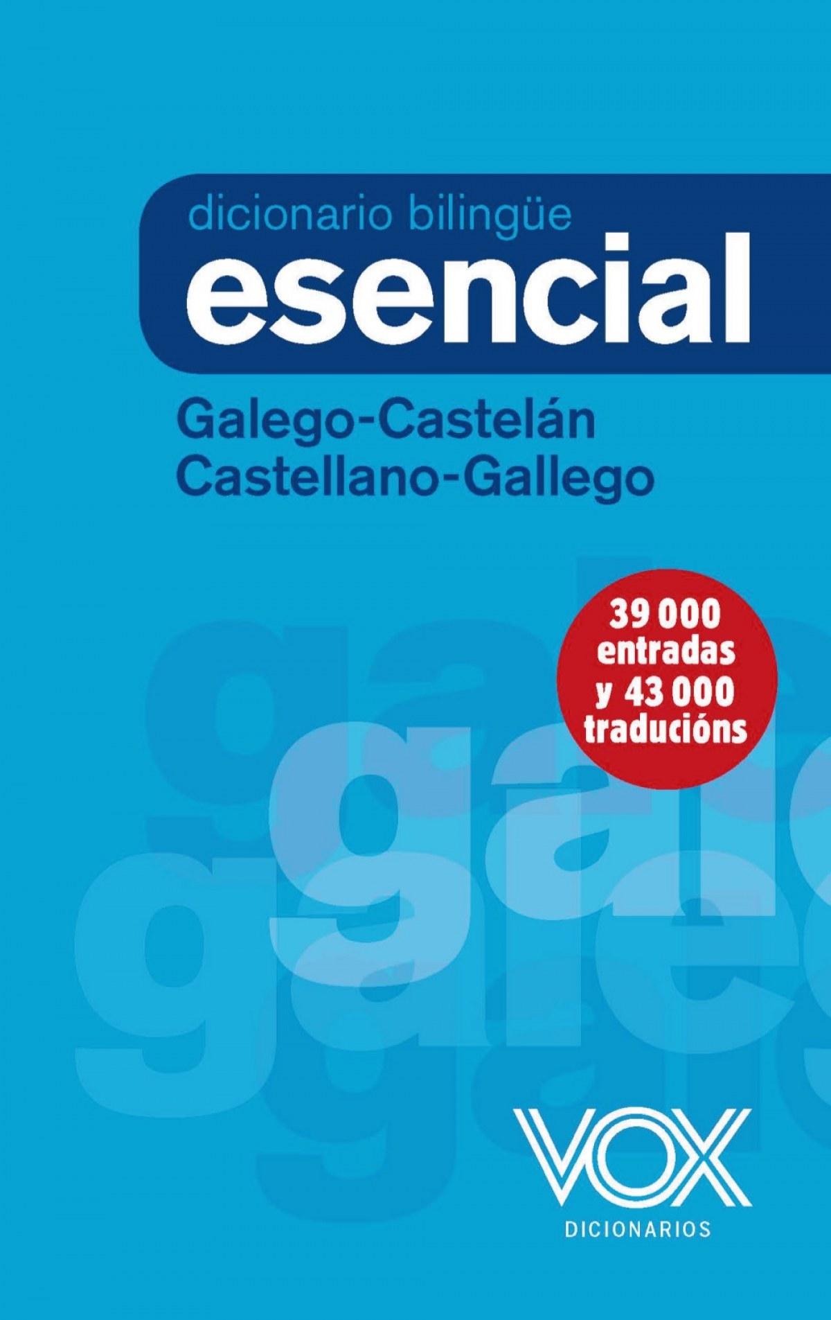 Diccionario esencial galego/casteln castellano/gallego