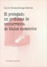 El prelegado - Gómez-Salvago Sánchez, Cecilia