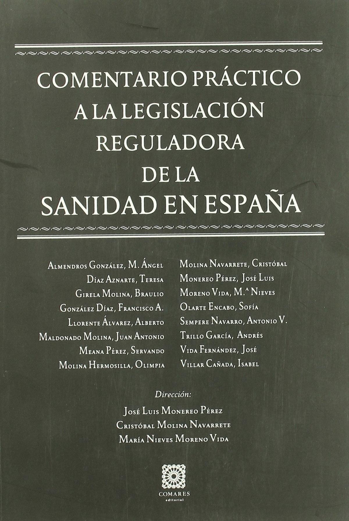 Comentario practico a la legislacion reguladora de la sanidad en españa - Aa.Vv.