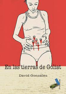 En las tierras de Goliat - González, David