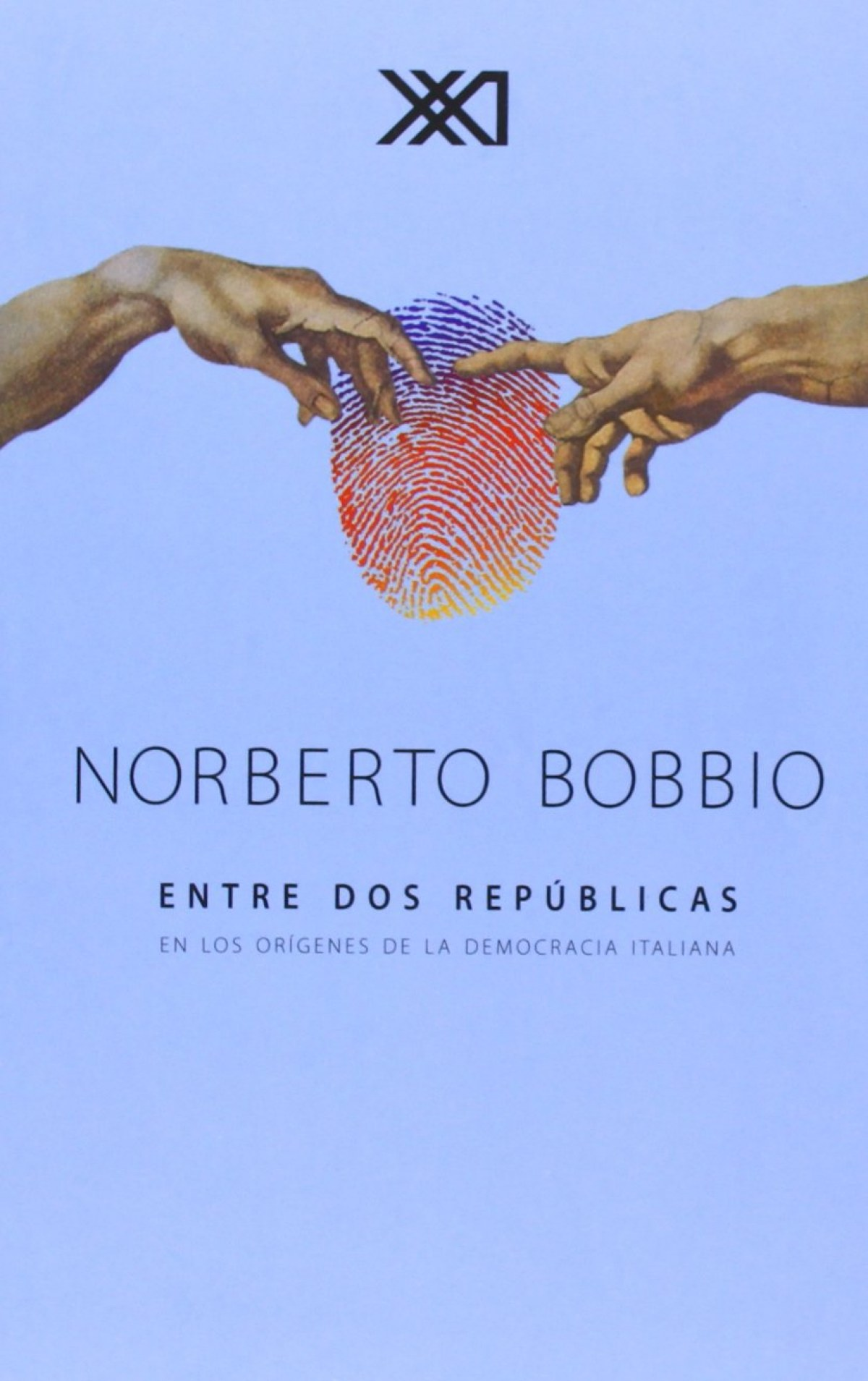 Entre dos republicas - Bobbio, Norberto