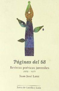 Paginas del 68 revistas poeticas - Lanz, Juan J.