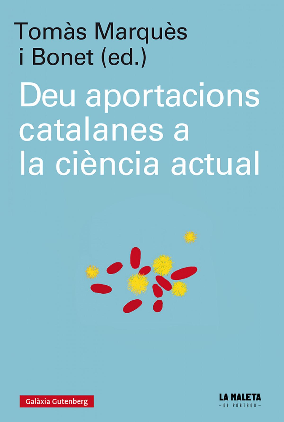Deu aportacions catalanes a la ciÈncia actual - Marquès I Bonet, Tomàs