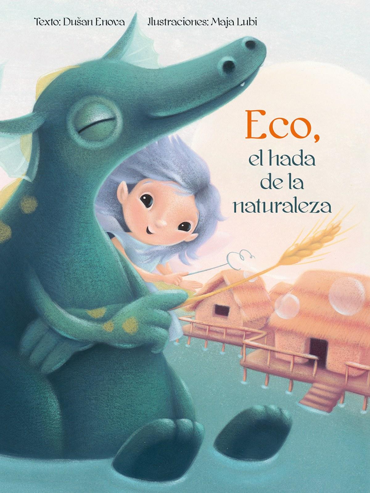 Eco, el hada de la naturaleza - Enova-lubi, Dusan-maja