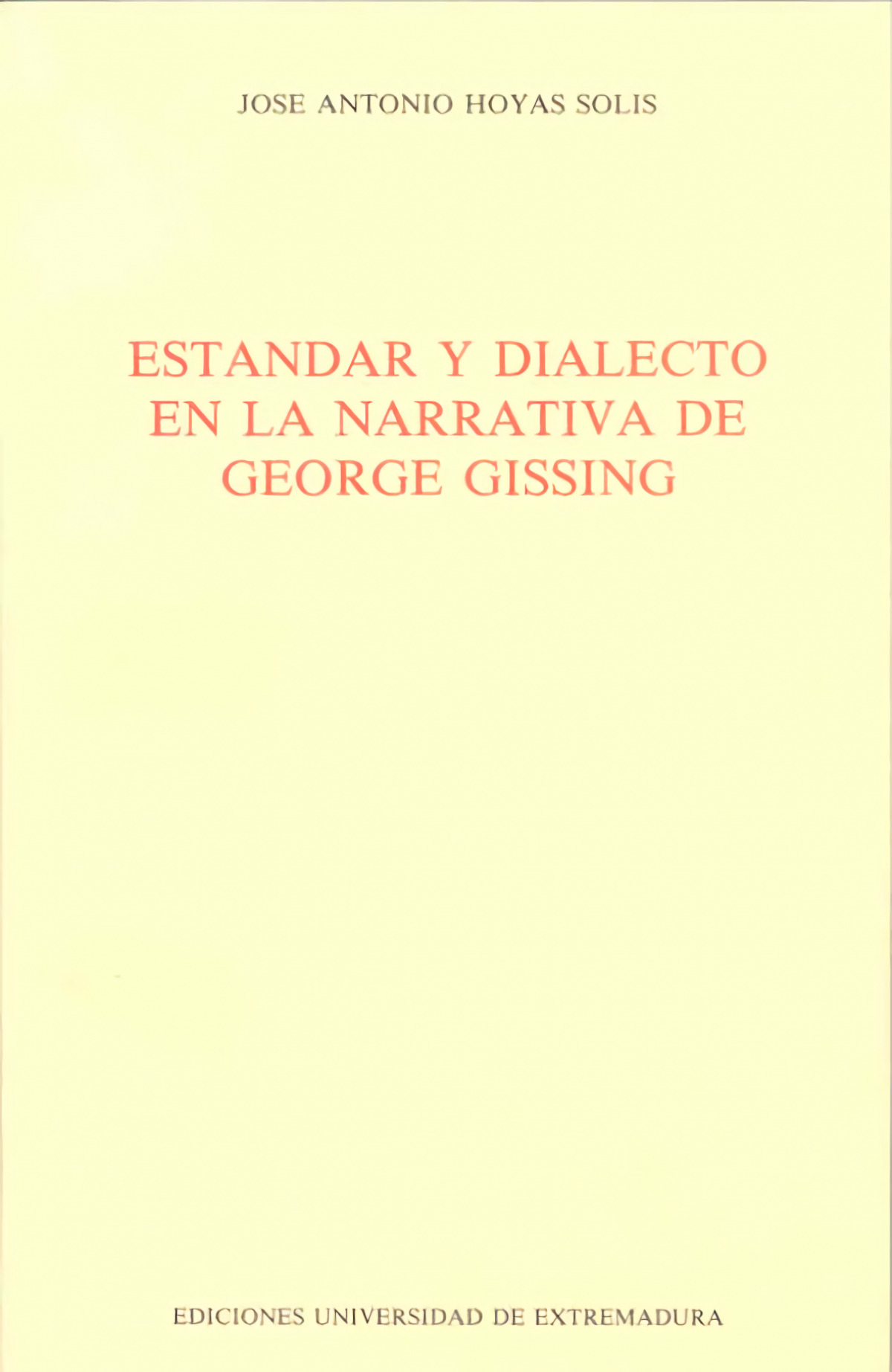Estandar y dialecto en la narrativa de George Gissing - Hoyas Solís, José Antonio