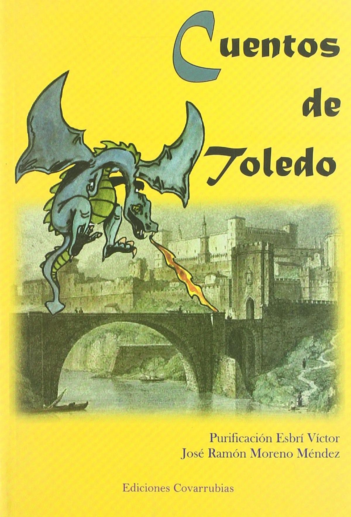 Cuentos de Toledo - Moreno Méndez, José Ramón / Esbrí Víctor, Purificación María