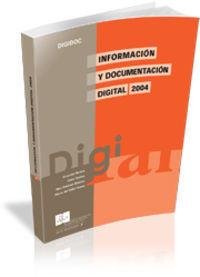 Información y documentación digital - Rovira Fontanals, Crist.fol / Codina Bonilla, Lluís / Marcos Mora, Mari Carmen / del Valle Palma, Ma