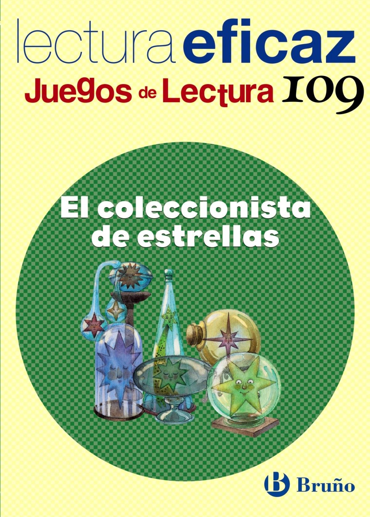 n)/109.coleccionista de estrellas.(juegos lectura) - Alonso Gracia, Ángel/Álvarez de Eulate Alberdi, Carlos Miguel