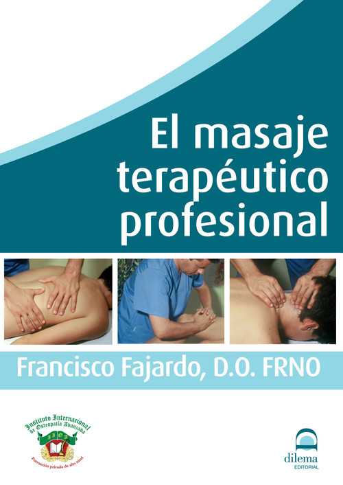 El masaje terapéutico profesional - Fajardo Ruiz, Francisco